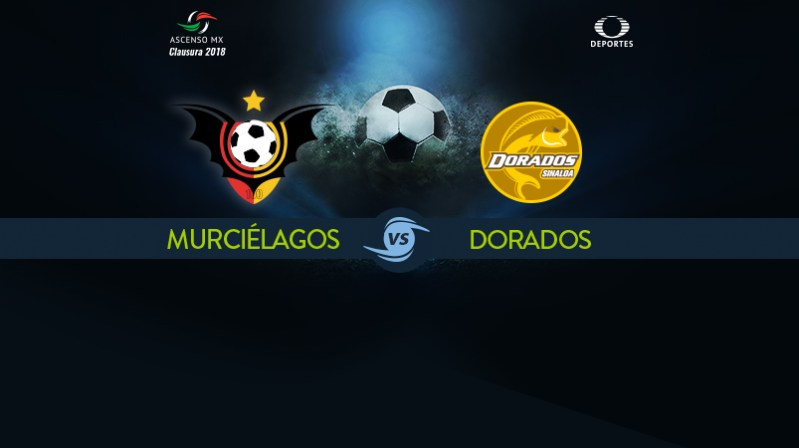 Murciélagos vs Dorados en Vivo Ascenso MX 2018