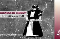 1.CREATION AND FALL – ONENESS IN CHRIST | Pastor Kurt Piesslinger, M.A.