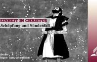 1.SCHÖPFUNG UND SÜNDENFALL – EINHEIT IN CHRISTUS | Pastor Mag. Kurt Piesslinger