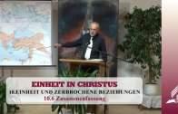 10.6 Zusammenfassung – EINHEIT UND ZERBROCHENE BEZIEHUNGEN | Pastor Mag. Kurt Piesslinger
