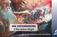 5.DIE SIEBEN SIEGEL – DIE OFFENBARUNG | Pastor Mag. Kurt Piesslinger