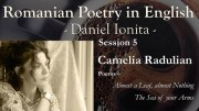 Romanian Poetry In English – Session 5 – Camelia Radulian
