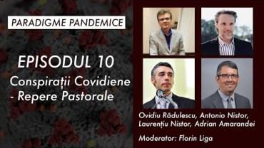 Episodul 10 – Conspirații Covidiene – Repere Pastorale