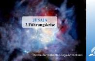 2.FÜHRUNGSKRISE – JESAJA | Pastor Mag. Kurt Piesslinger