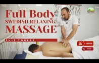 Full Body Massage * Relaxing Massage * Swedish Massage | FULL COURSE [2021]