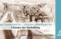 5.KINDER DER VERHEISSUNG – DIE VERHEISSUNG–GOTTES EWIGER BUND | Pastor Mag. Kurt Piesslinger