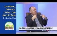 Zahărul, Drogul Legal din Bucătărie | A7TV | Dr. Nicolae Dan | Herghelia [2021]