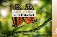 4.THE COST OF REST – REST IN CHRIST | Pastor Kurt Piesslinger, M.A.