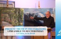 1.1 Love, to be loved – PREAMBLE TO DEUTERONOMY | Pastor Kurt Piesslinger, M.A.