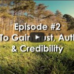How To Gain Trust Authority & Credibility In Your Marketplace