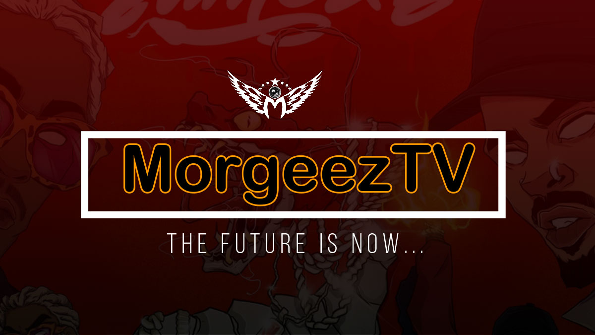 MorgeezTV promotes music videos, events, talent shows, awards and more