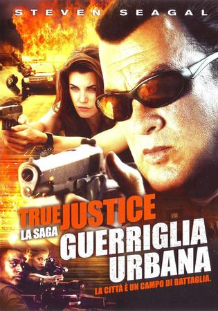 True justice - guerriglia urbana Stasera su Rete 4