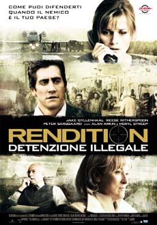 Rendition - Detenzione illegale Stasera su Rai Movie