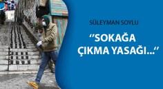 Süleyman Soylu' 'Sokağa çıkma yasağı' sorusuna yanıt verdi