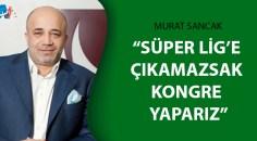 Başkan Sancak'tan flaş açıklama!