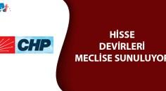 CHP'nin İş Bankası hisselerinin devri mecliste