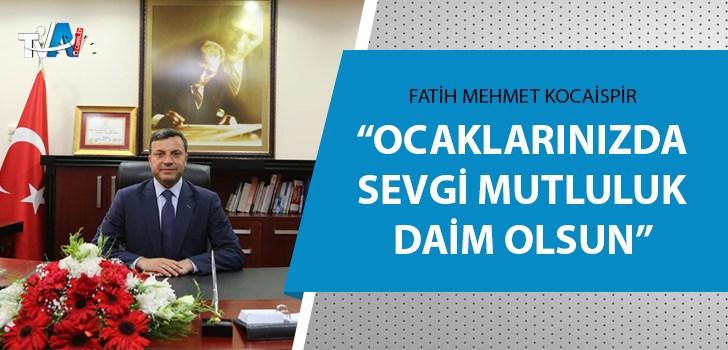 Başkan Kocaispir'den bayram mesajı