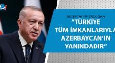 Cumhurbaşkanı Erdoğan'dan Azerbaycan açıklaması