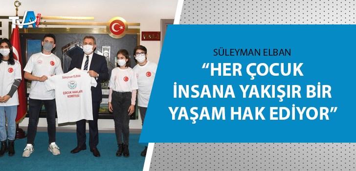 Çocuk Hakları Temsilcilerinden Vali Elban'a ziyaret