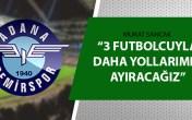 Adana Demirspor'da 4 futbolcuyla yollar ayrıldı