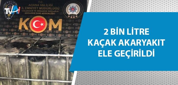 Adana'da kaçak yakıt operasyonu!