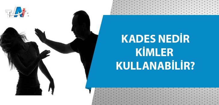 'KADES' uygulaması hayat kurtarıyor