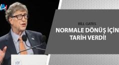 Bill Gates'ten flaş tahmin!
