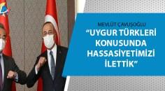 Bakan Çavuşoğlu'ndan 'Çin' açıklaması