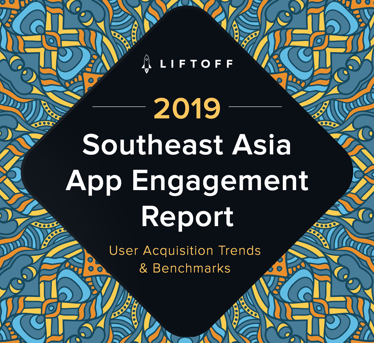 Liftoff report shows SEA provides growth prospects for app marketers