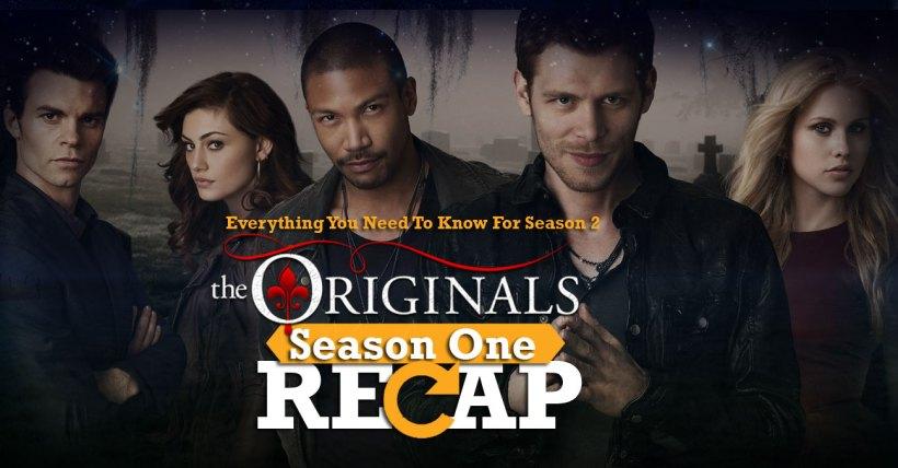 The Originals Season 1 Recap