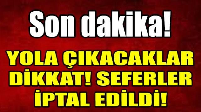 İDO VE BUDO SEFERLERİ İPTAL EDİLDİ!