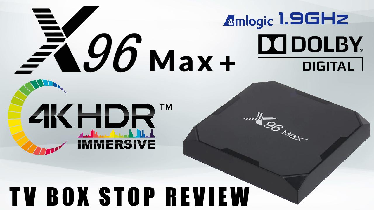 X96 MaxTV Box