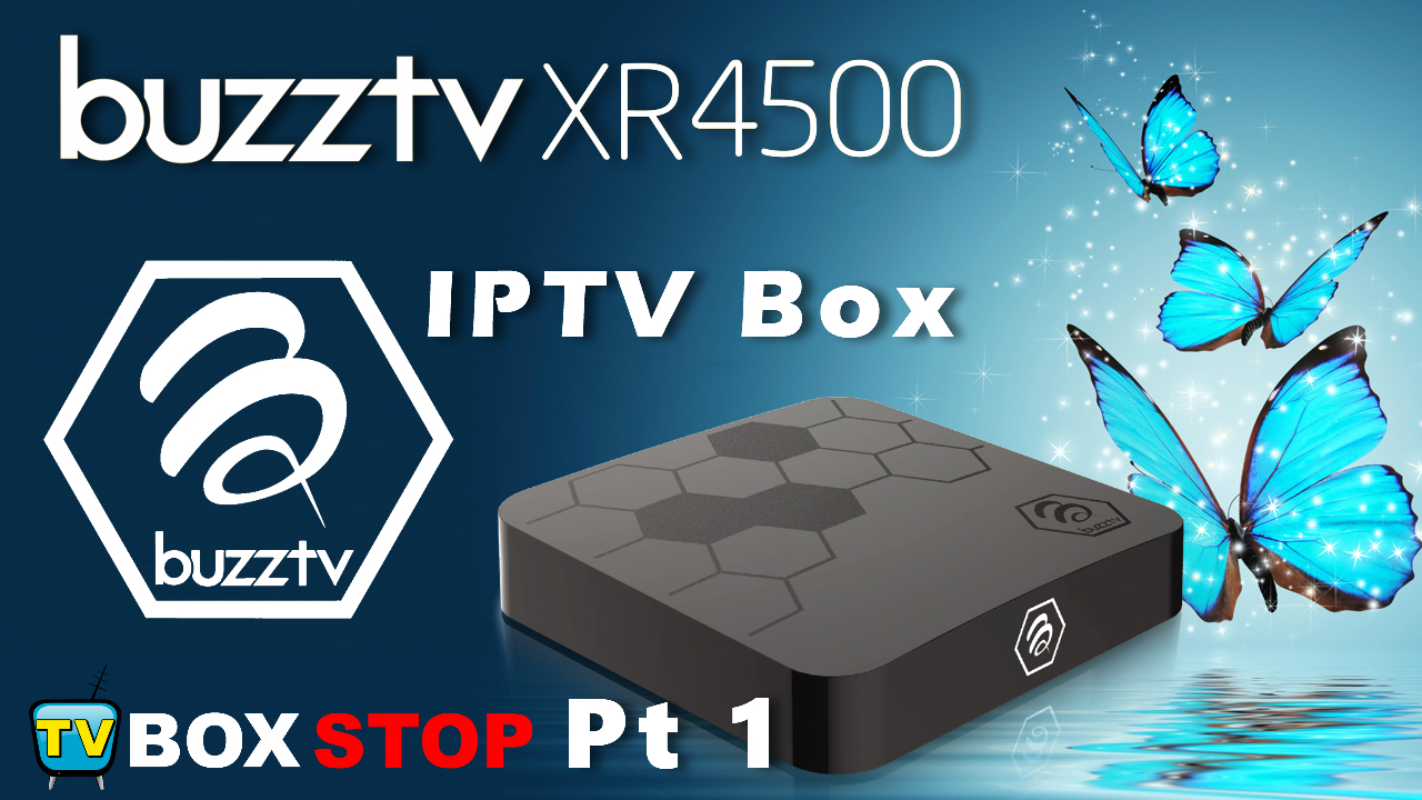 BuzzTV XR4500 IPTV TV Box