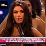 Nacional: Cifras de feminicidios expuestas en el Miss Perú dan vuelta al mundo