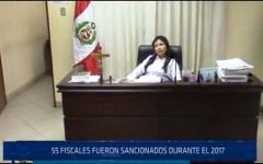 Chiclayo: 55 fiscales fueron sancionados durante el 2017