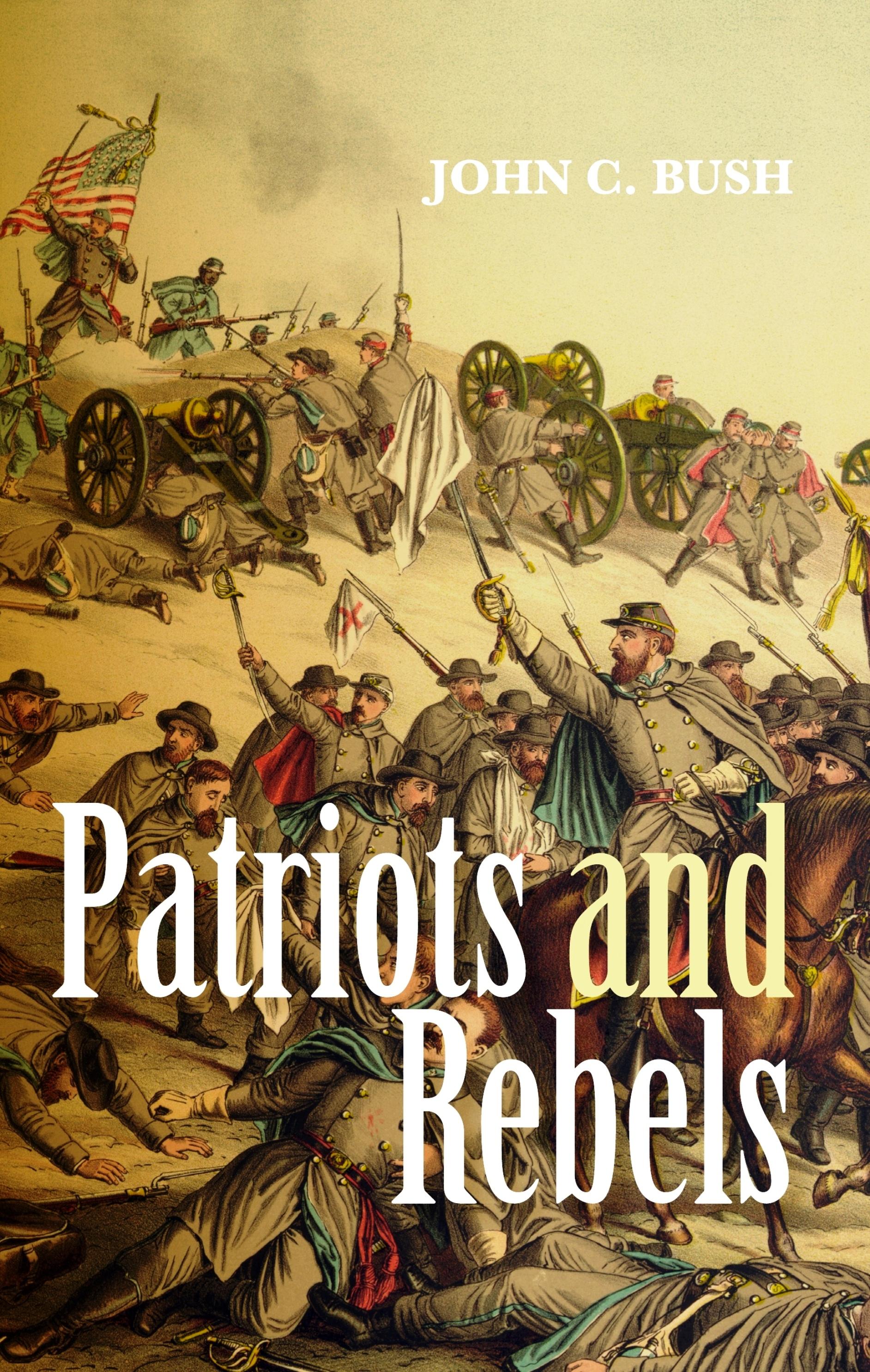 Patriots and Rebels