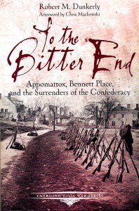 To the Bitter End by Robert M Dunkerly