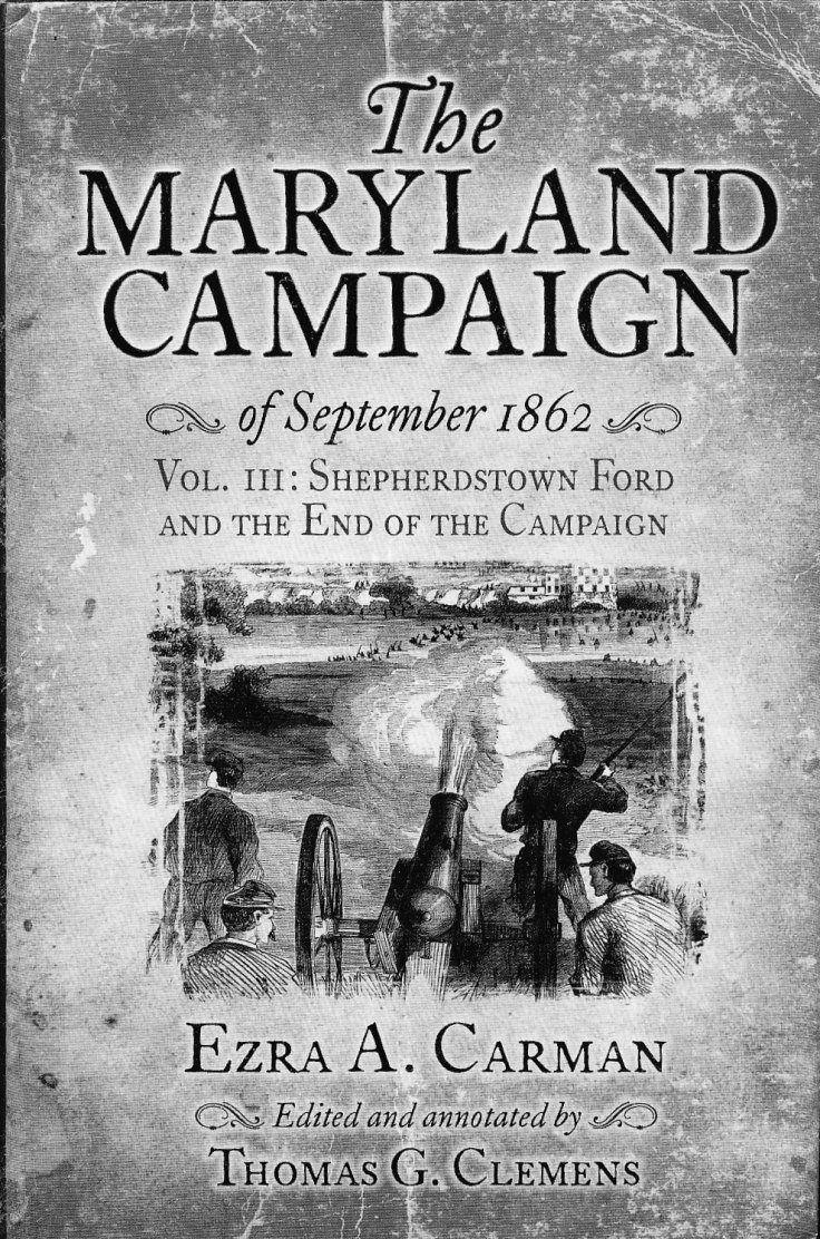 The Maryland Campaign of September 1862. Volume III: Shepherdstown Ford and the End of the Campaign