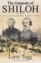 The Generals of Shiloh: Character in Leadership, April 6-7, 1862