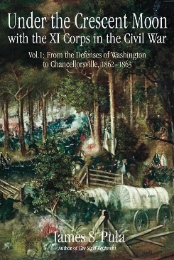 Under the Crescent Moon: With the XI Corps in the Civil War, Volume I.