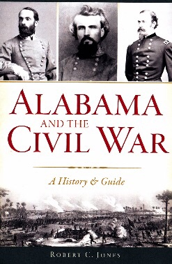 Alabama and the Civil War: A History Guide