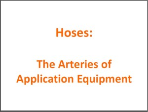 Hoses_The Arteries of Application Equipment