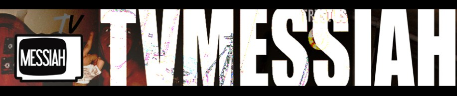 tvmessiah header