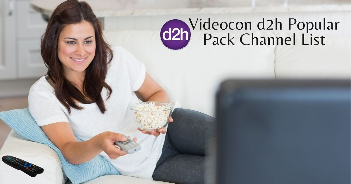Videocon d2h popular pack channel list