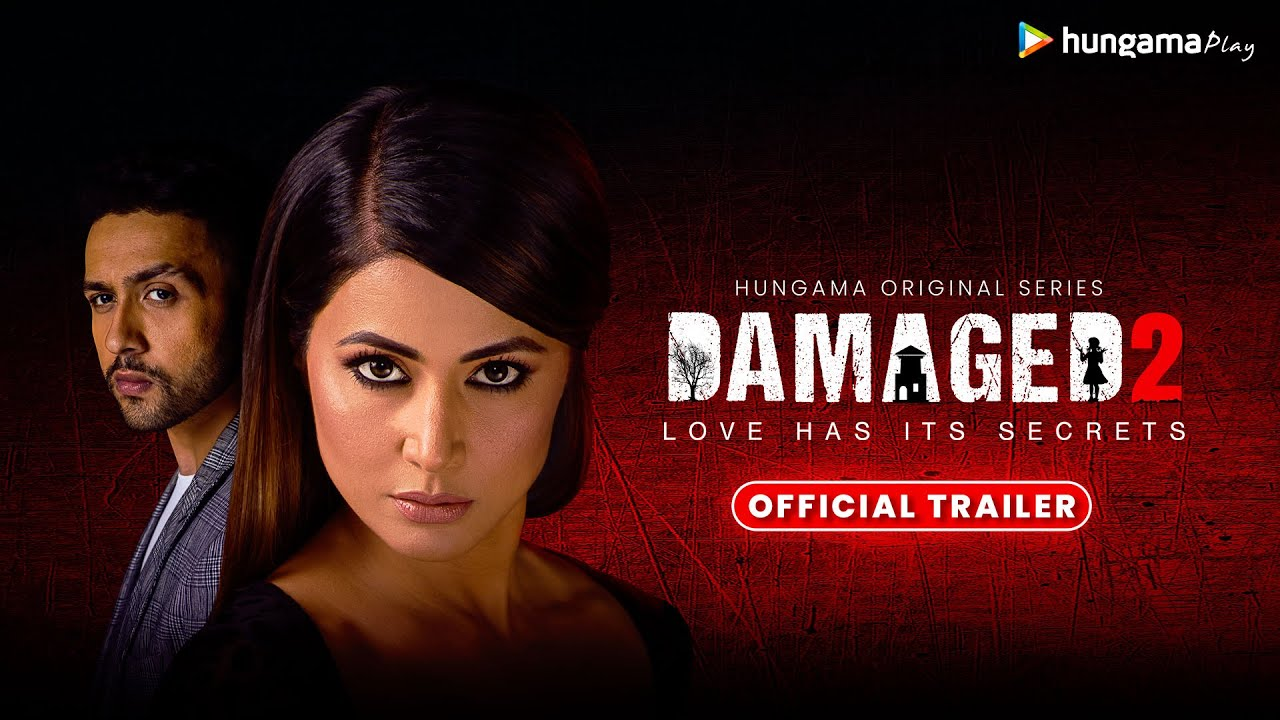 'Damaged 2' Web Series (2020) Cast, Wiki, Reviews, Release Date, Plot, Story| TvSerialinfo