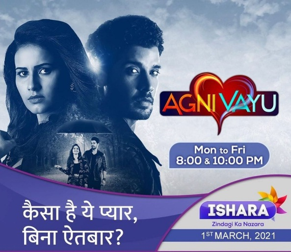 'Agni Vayu' Serial Cast, Wiki, Story, Timings, Actor, Actress Real Name  TvSerialinfo