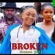 Broken Season 3 & 4 [Nollywood Movie]