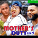 Mother's Duty Season 3 & 4 [Nollywood Movie]