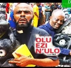 Olu Ezi N'ulo Season 1 & 2 [Nollywood Movie]