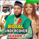 Royal Undercover Season 7 & 8 [Nollywood Movie]